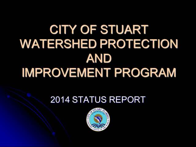 City of Stuart Watershed Protection and Improvement Program 2014 Status Report